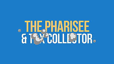 The Pharisee and Tax Collector