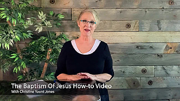 Baptism of Jesus How-to Video