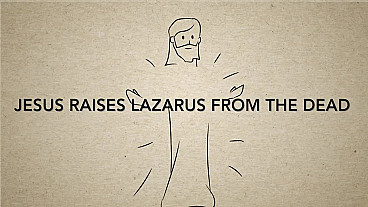 Jesus Raises Lazarus From the Dead