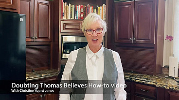 Doubting Thomas How-To Video