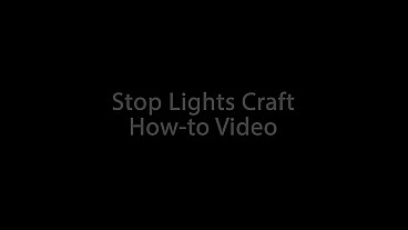 Stop Lights Craft How-To