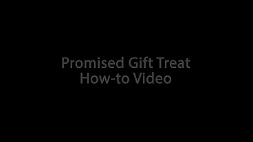Promised Gift Snack How-to Video