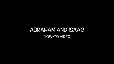 Abraham and Isaac How-to Video