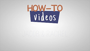 Jacob and Rachel How-to Video