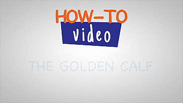The Golden Calf How-to Video