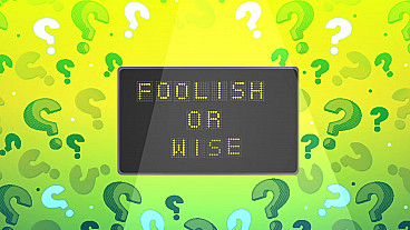 Foolish or Wise Game Show
