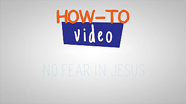 No hay temor en Jesús - Paso a paso