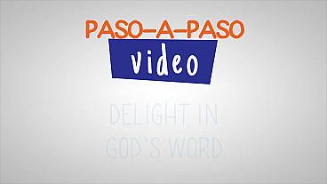 Deléitate en la palabra de Dios - Paso a paso
